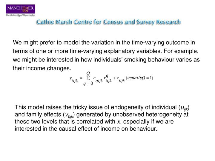 We might prefer to model the variation in the time-varying outcome in