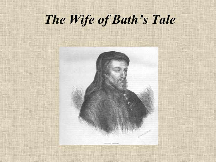 The wife of bath s tale