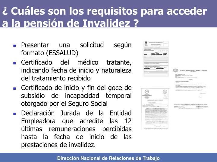¿ Cuáles son los requisitos para acceder a la pensión de Invalidez ?