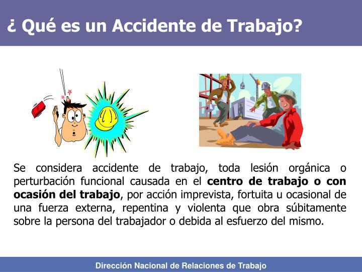 ¿ Qué es un Accidente de Trabajo?