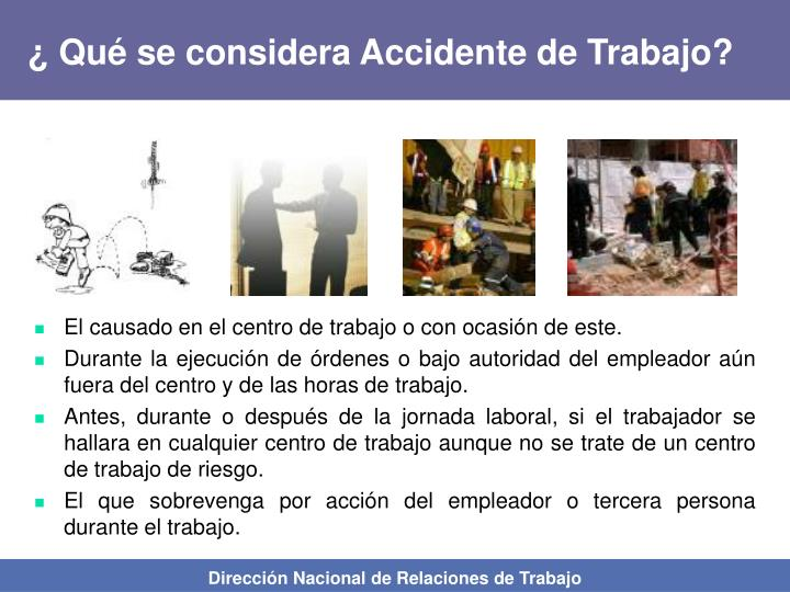 ¿ Qué se considera Accidente de Trabajo?