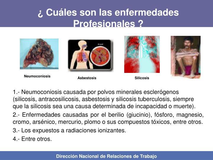 ¿ Cuáles son las enfermedades Profesionales ?