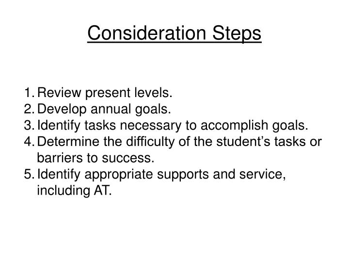 Consideration Steps