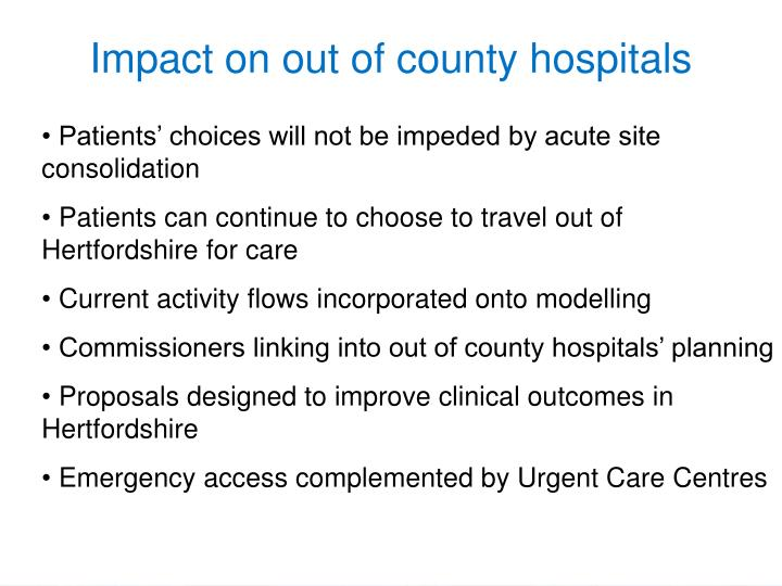 Impact on out of county hospitals