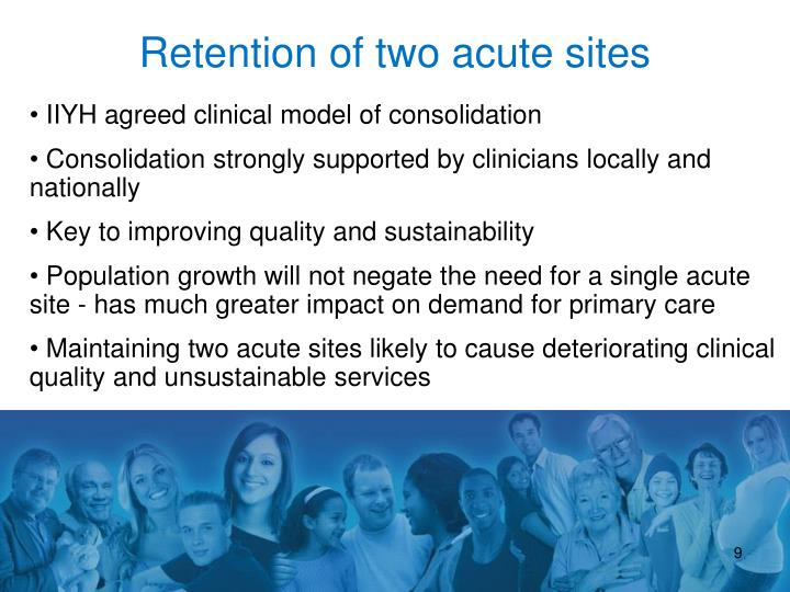 Retention of two acute sites