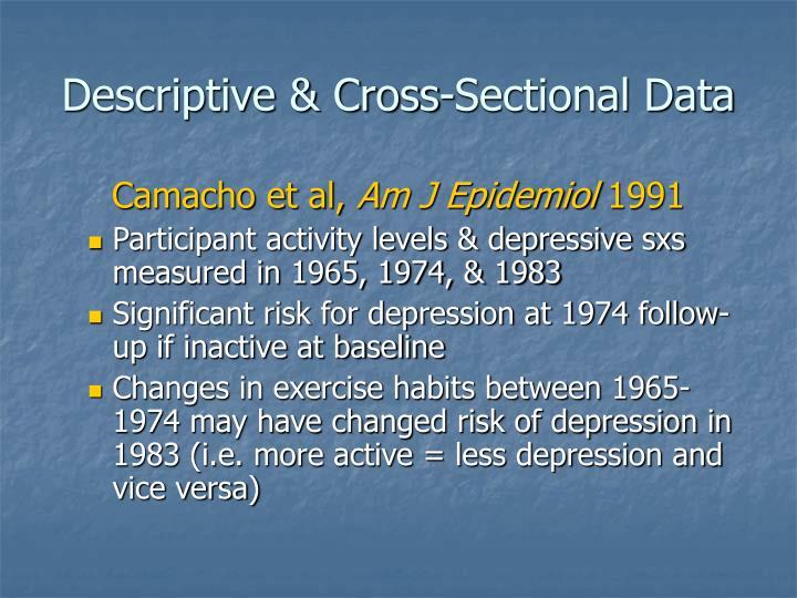 Descriptive & Cross-Sectional Data
