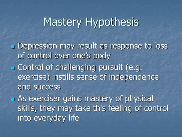 Mastery Hypothesis