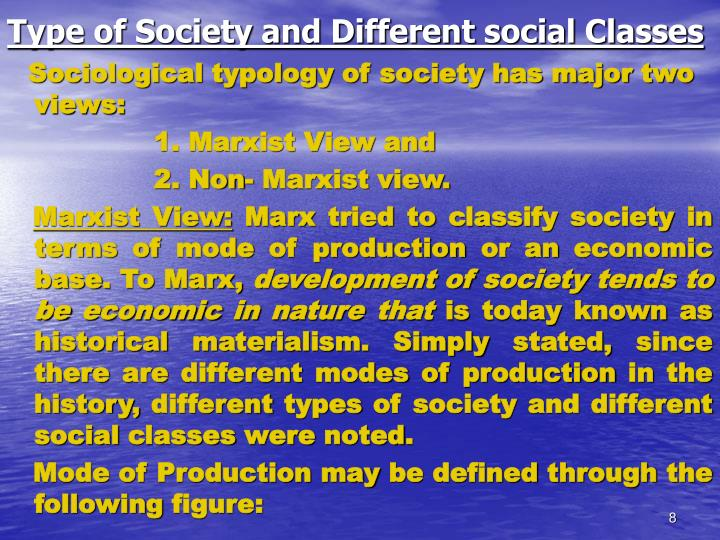 Type of Society and Different social Classes