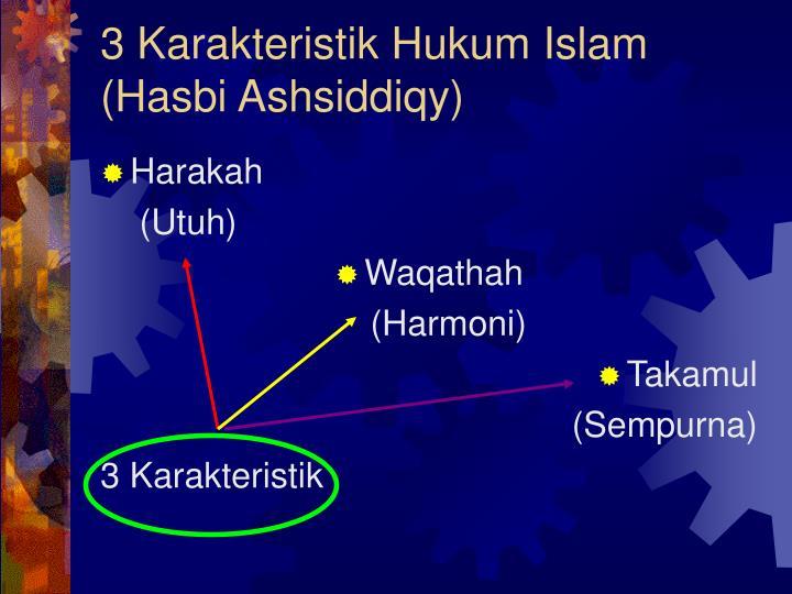 3 Karakteristik Hukum Islam