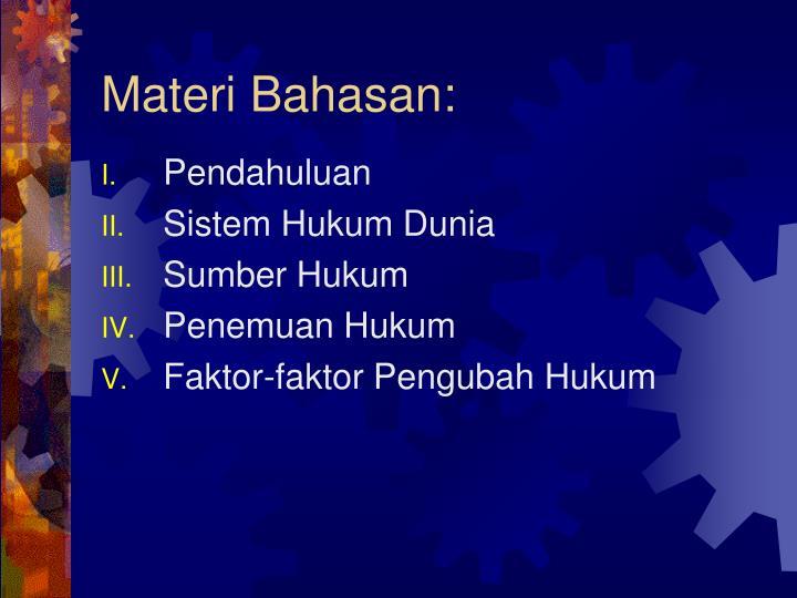 Materi Bahasan: