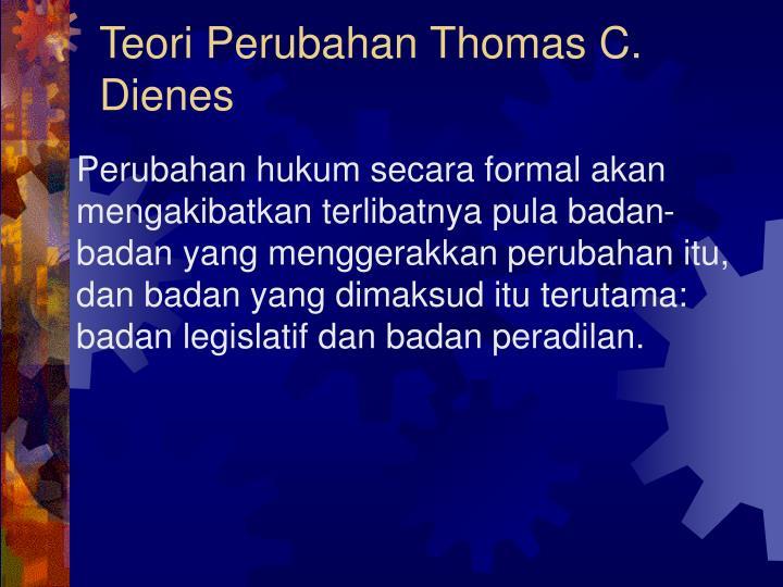Teori Perubahan Thomas C. Dienes