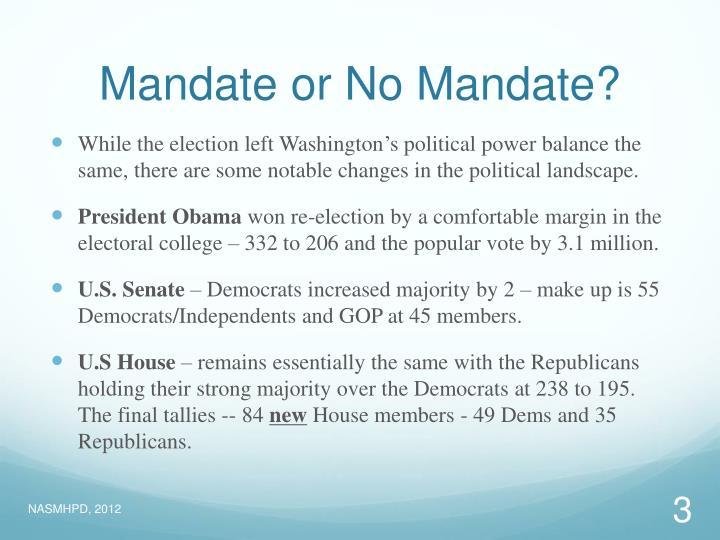 Mandate or No Mandate?