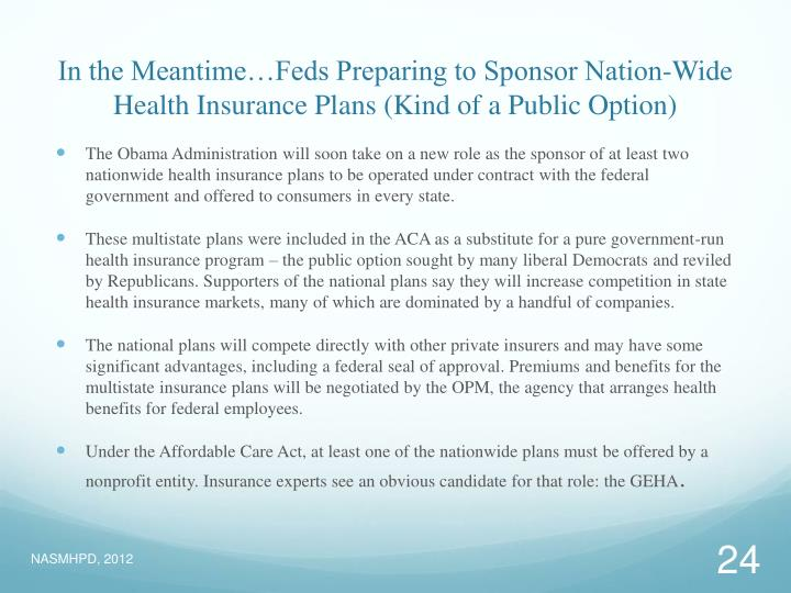 In the Meantime…Feds Preparing to Sponsor Nation-Wide Health Insurance Plans (Kind of a Public Option)