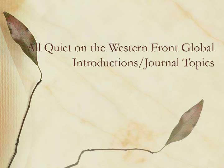 All quiet on the western front global introductions journal topics