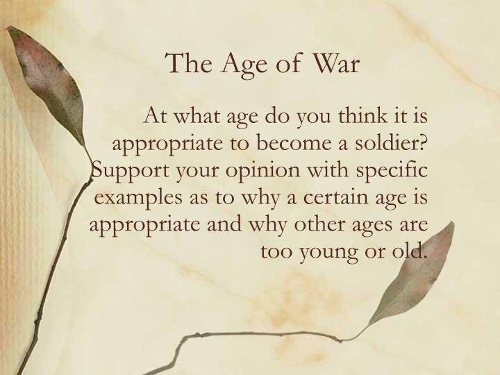 The age of war