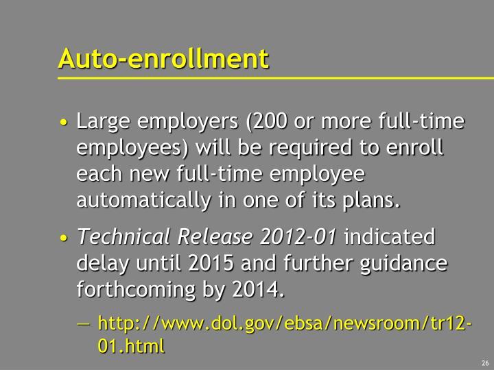 Auto-enrollment