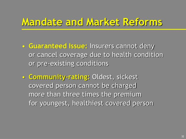Mandate and Market Reforms