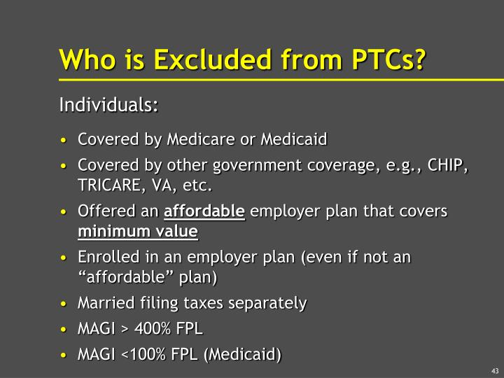 Who is Excluded from PTCs?