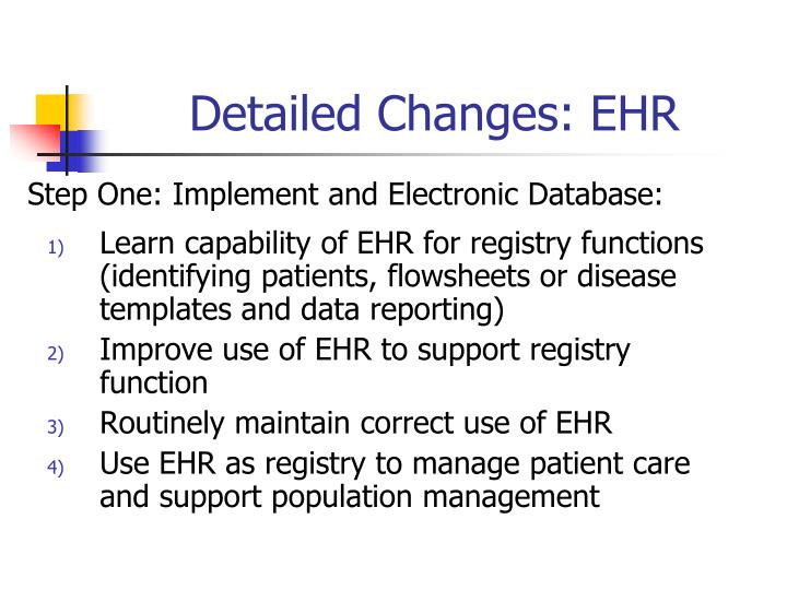 Detailed Changes: EHR