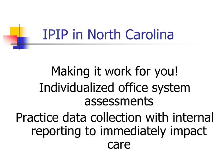 IPIP in North Carolina