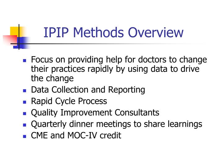 IPIP Methods Overview