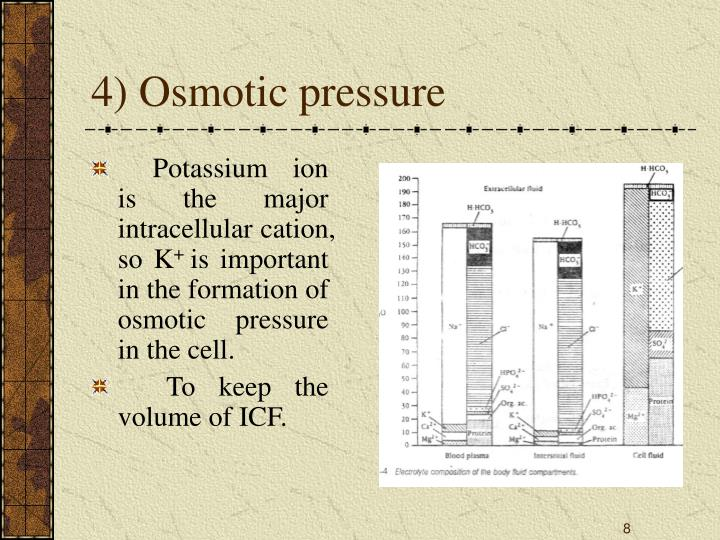 4) Osmotic pressure