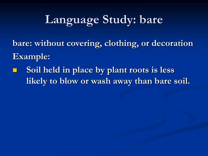 Language Study: bare