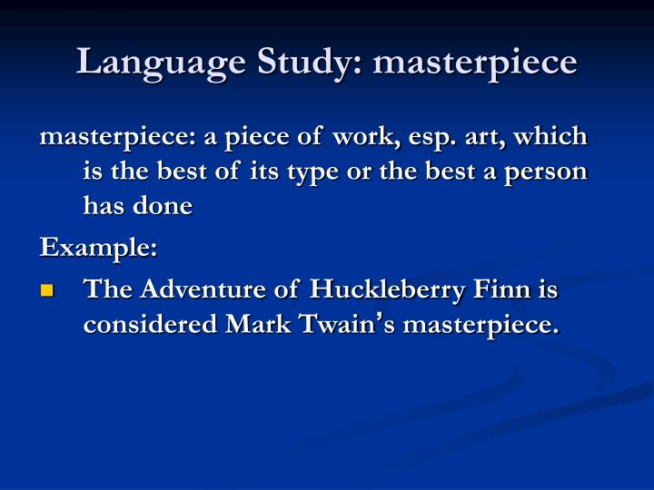 Language Study: masterpiece