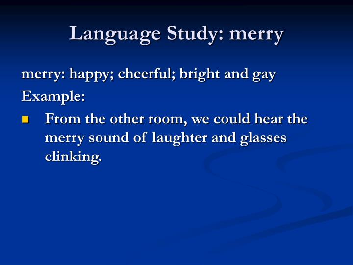 Language Study: merry