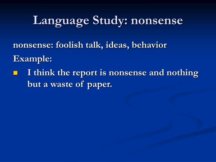 Language Study: nonsense