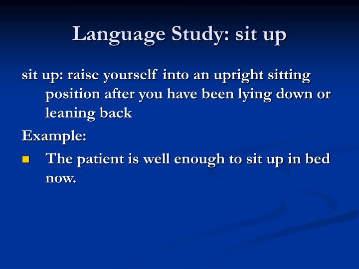 Language Study: sit up