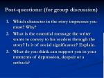 post questions for group discussion