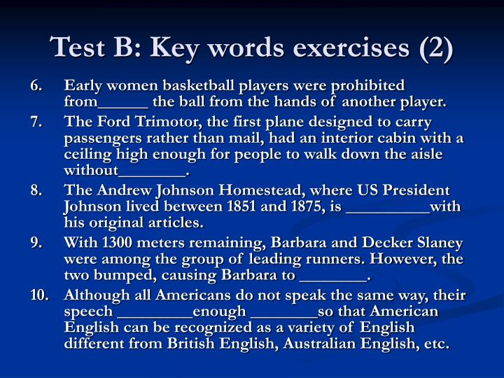 Test B: Key words exercises (2)