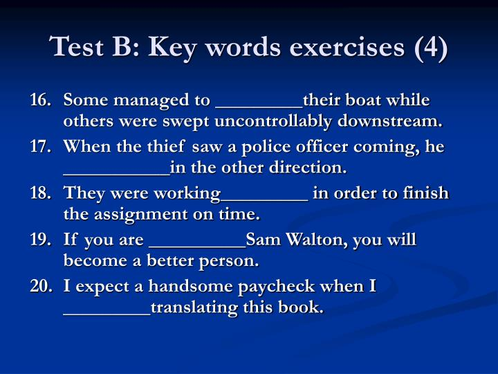 Test B: Key words exercises (4)