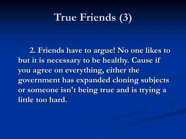 True Friends (3)