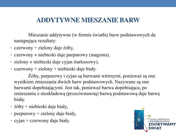 ADDYTYWNE MIESZANIE BARW