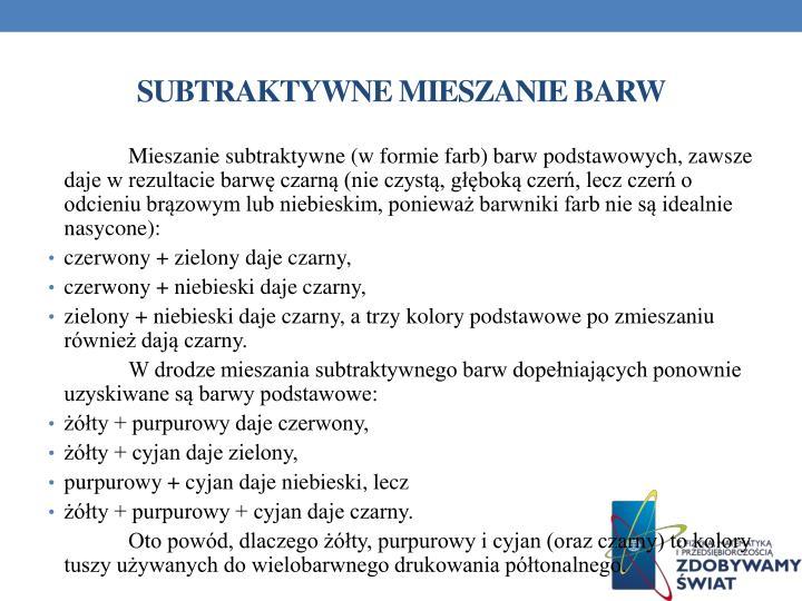 SUBTRAKTYWNE MIESZANIE BARW
