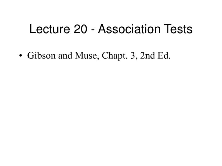 Lecture 20 association tests