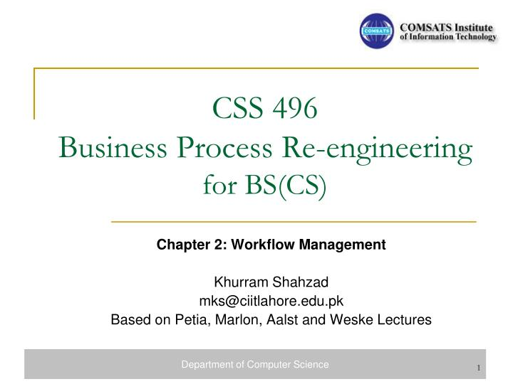 Css 496 business process re engineering for bs cs