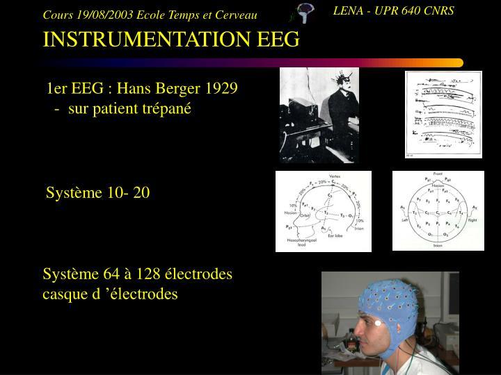 1er EEG : Hans Berger 1929