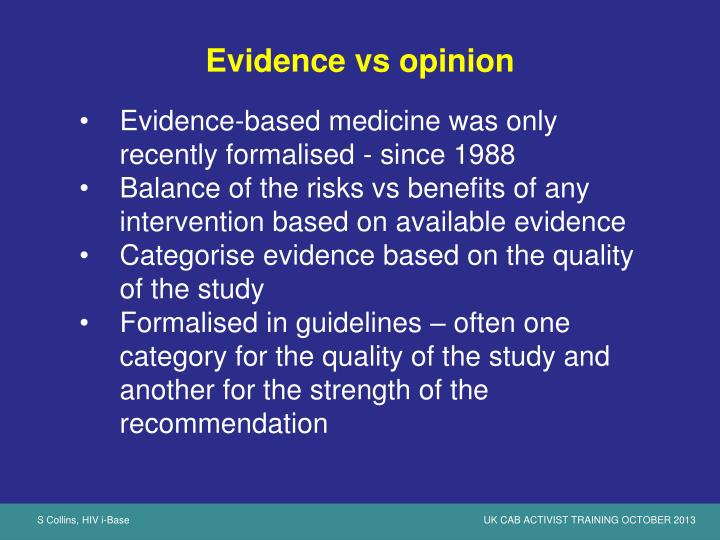Evidence vs opinion