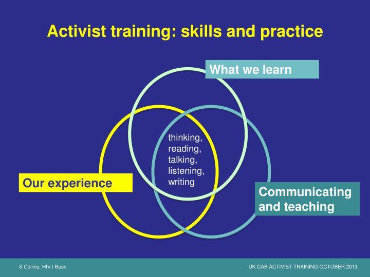 Activist training: skills and practice