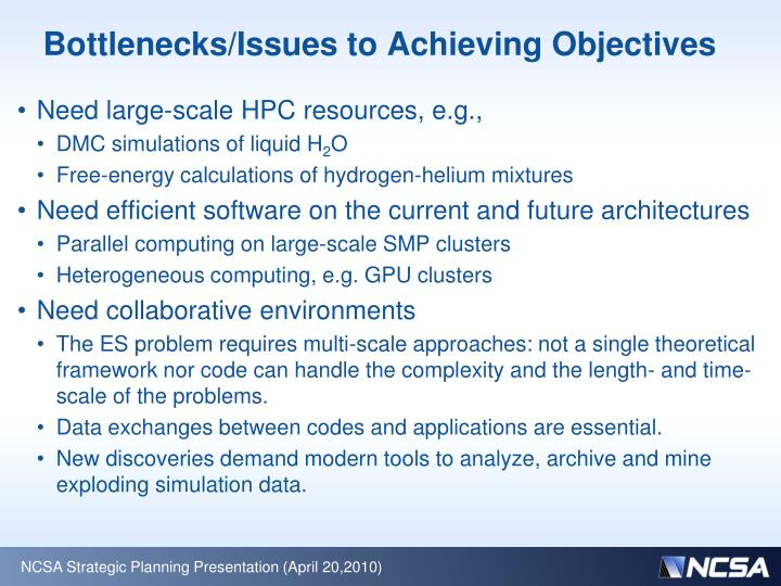 Bottlenecks issues to achieving objectives