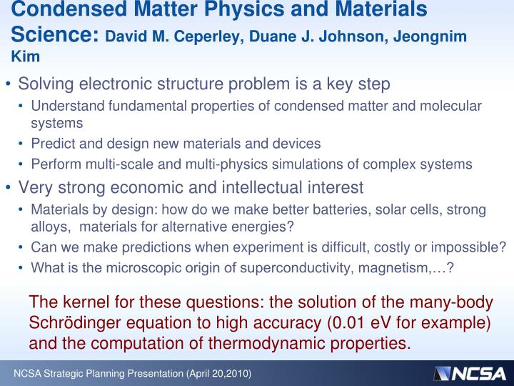 condensed matter physics and materials science david m ceperley duane j johnson jeongnim kim