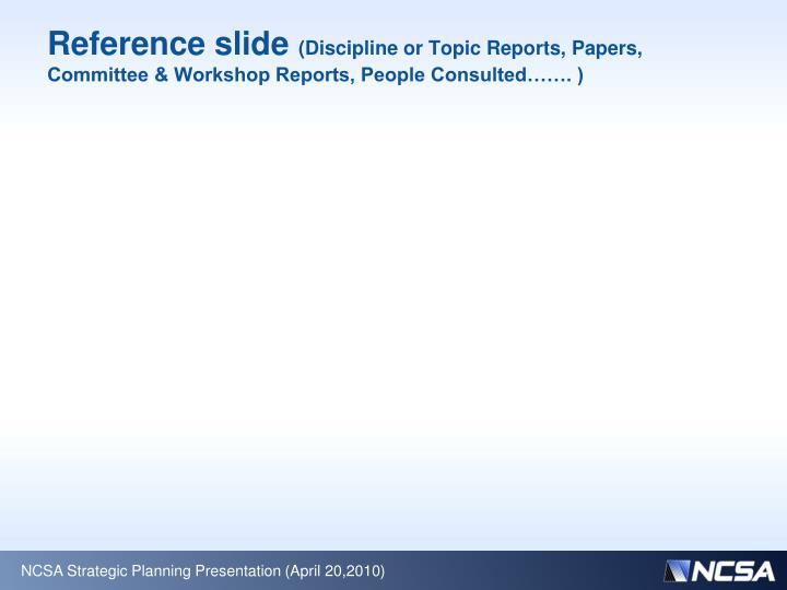 Reference slide