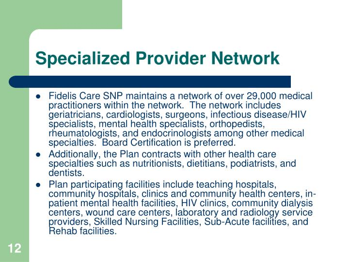 Specialized Provider Network
