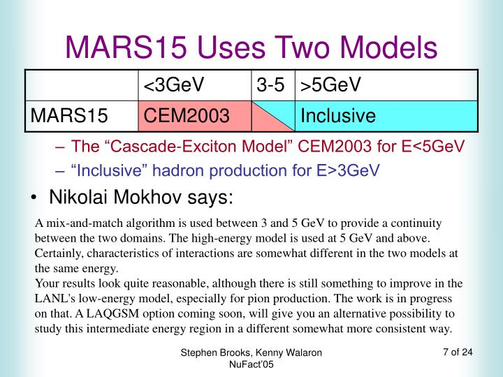 MARS15 Uses Two Models