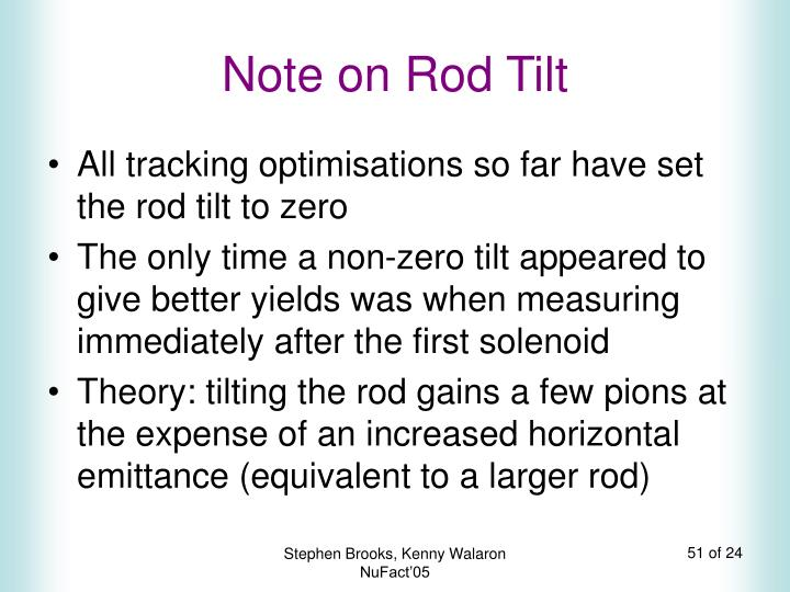 Note on Rod Tilt