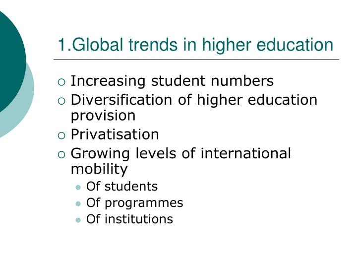 1 global trends in higher education