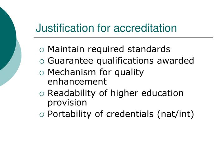 Justification for accreditation